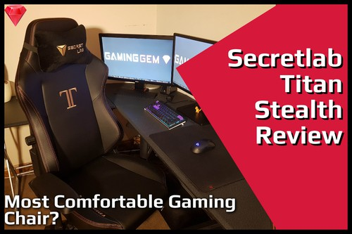 Secretlab Titan Review Most Comfortable Gaming Chair